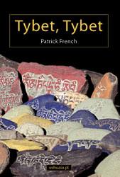"Patrick French ""Tybet, Tybet"""